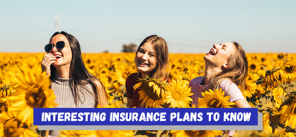 Lesser-known Insurance Plans In Singapore You Should Be Familiar With
